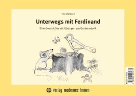 Unterwegs mit Ferdinand - Eine Geschichte mit Übungen zur Grafomotorik.