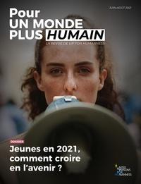 UP for Humanness - Pour un monde plus humain #4 - Jeunes en 2021, comment croire en l'avenir ?.