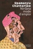 Upamanyu Chatterjee - Nirvana mode d'emploi.