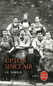 Upton Sinclair - La Jungle.