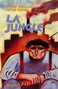 Upton Sinclair et Peter Kuper - La jungle.