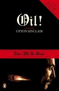Upton Sinclair - Oil !.