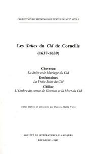 Urbain Chevreau et Nicolas Desfontaines - Les Suites du Cid de Corneille (1637-1639).