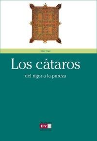 Urbain Faligot - Los cátaros.
