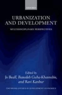 Urbanization and Development - Multidisciplinary Perspectives.