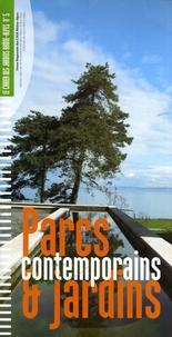 Bénédicte Barnier et Jean-Louis Blard - Cahier des jardins Rhône-Alpes N° 5 : Parcs et jardins contemporains - Nouveaux usages, nouvelle conception.