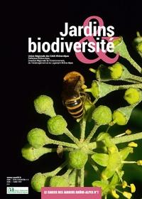 CAUE du Rhône - Cahier des jardins Rhône-Alpes N° 7 : Jardins & biodiversité.