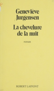 Urda Jurgens et  Jurgensen - La Chevelure de la nuit.