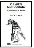 Damien Deroubaix - Les cavaliers de l'Apocalypse - 1 DVD.
