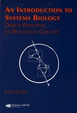 Uri Alon - An Introduction to Systems Biology - Design Principles of Biological Circuits.