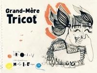 Uri Orlev et Marta Ignerska - Grand-Mère Tricot.