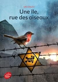 Uri Orlev - Une île, rue des oiseaux.