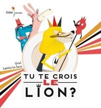 Urial et Laëtitia Le Saux - Tu te crois le lion ?.