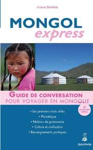 Uriana Bekhbat - Mongol express - Pour voyager en Mongolie.