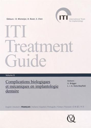 Urs Brägger et Lisa Heitz-Mayfield - Complications biologiques et mécaniques en implantologie dentaire.