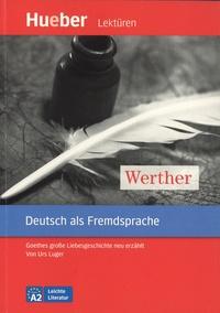 Urs Luger - Werther - Deutsch als Fremdsprache A2.