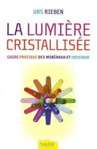 La Lumière Cristallisée.pdf
