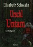 Urschl Untam in Midgard.