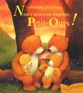 Ursel Scheffler et Ulises Wensell - Nous t'aimerons toujours, Petit-Ours !.