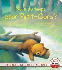 Ursel Scheffler et Ulises Wensell - Qui a du temps pour Petit-Ours ?.