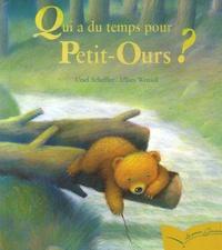 Ursel Scheffler - Qui a du temps pour Petit-Ours ?.