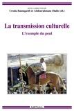 Ursula Baumgardt et Abdourahmane Diallo - La transmission culturelle - L'exemple du peul.