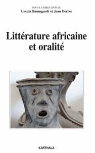Ursula Baumgardt et Jean Derive - Littérature africaine et oralité.