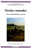 Ursula Baumgardt et Jean Derive - Paroles nomades - Ecrits d'ethnolinguistique africaine.