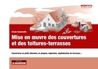 Ursula Bouteveille - Mise en oeuvre couverture et des toitures-terrasses - Couvertures en petits éléments, en plaques, régionales, végétalisation de terrasses.