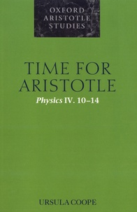 Ursula Coope - Time for Aristotle - Physics IV 10-14.