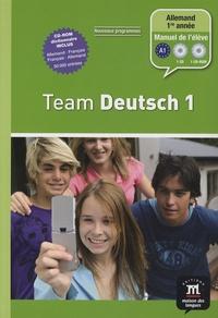Ursula Esterl et Elke Körner - Allemand 1re année Team Deutsch 1. 1 Cédérom + 1 CD audio