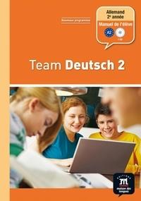 Ursula Esterl et Elke Körner - Allemand 2e année Palier 1 Team Deutsch 2 - Manuel de l'élève. 1 CD audio