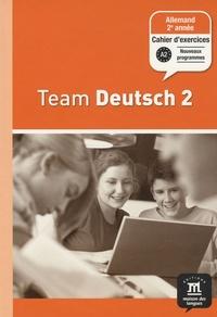 Ursula Esterl et Elke Körner - Allemand 2e année Palier 1 Team Deutsch 2 - Cahier d'exercices.