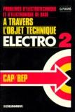 Ursula Fuchs - Electro 2 - Pour débuter dans la préparation aux CAP-BEP de l'électrotechnique.