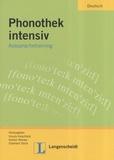 Ursula Hirschfeld - Phonetik intensiv - Aussprachetraining.