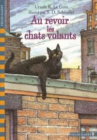 Ursula-K Le Guin - Au revoir, les chats volants.