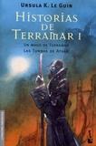 Ursula K. Le Guin - Historias de Terramar Tome 1 : Un mago de Terramar ; Las tumbas de Atuan.