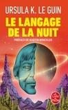 Ursula K. Le Guin - Le langage de la nuit.