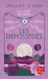 Ursula K. Le Guin - Les Dépossédés.