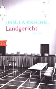 Ursula Krechel - Landgericht.