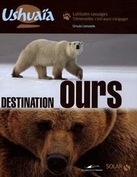 Ursula Lenseele - Destination Ours.