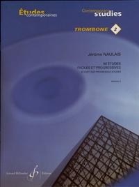 Jérôme Naulais - 50 études faciles et progressives pour trombone - Volume 2, 25 études.