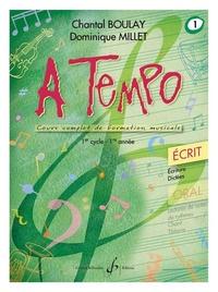 Chantal Boulay et Dominique Millet - A tempo - Ecrit Volume 1, 1er cycle (1re année).