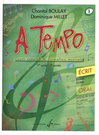 Chantal Boulay et Dominique Millet - A tempo - Ecrit Volume 3, 1er cycle (3e année).