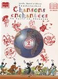 Arielle Vonderscher et Muriel Vonderscher - Chansons enchantées CE2 - Volume 2, Livre de l'élève. 1 CD audio