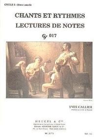 Yves Callier - Chants et rythmes - Lectures de notes Cycle 1 - 3e année.