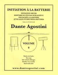 Dante Agostini - Initiation à la batterie - Volume 0, Etudes très faciles.
