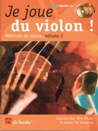 Jaap Van Elst et Wim Meuris - Je joue du violon ! - Méthode de violon. 2 CD audio