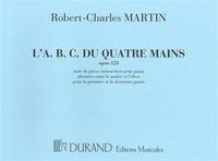 Robert-Charles Martin - L'A.B.C. du quatre mains, opus 123 piano.