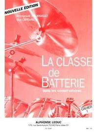 Emmanuel Boursault et Guy Lefèvre - La classe de batterie dans les conservatoires - Cahier 1.